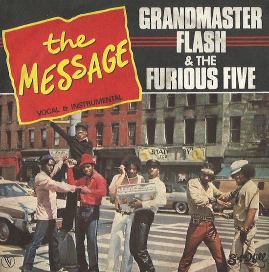 Grandmaster Flash & The Furious Five / The Message (France 1982)
