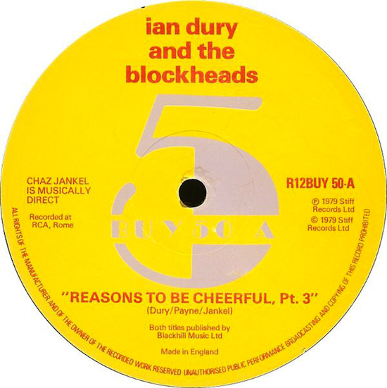 Ian Dury And The Blockheads / Reasons To Be Cheerful (Part Three) (12inch 1979)