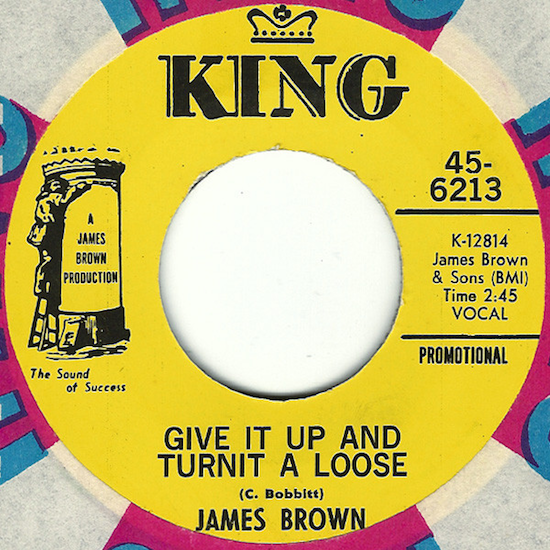 James Brown – Give It Up And Turnit A Loose (1969)