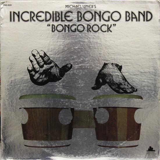 Michael Viner's Incredible Bongo Band / Bongo Rock (1973)