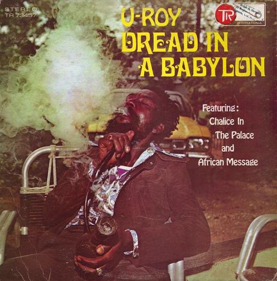 U-Roy / Dread In A Babylon (1975)