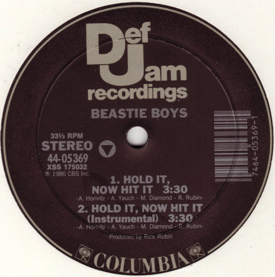 Beastie Boys – Hold It, Now Hit It (1986)