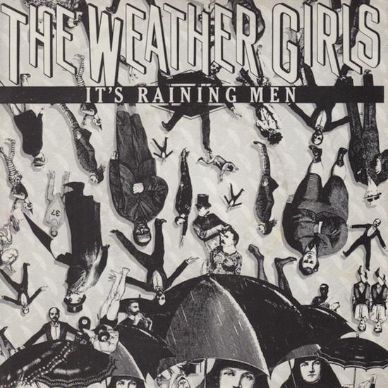 The Weather Girls – It's Raining Men (1982)