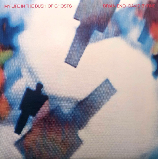 Brian Eno - David Byrne – My Life In The Bush Of Ghosts (1981)