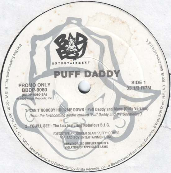 Puff Daddy and Mase – Can't Nobody Hold Me Down (1996)